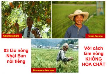 3 ông lão Nhật nổi tiếng thế giới với cách làm nông không hóa chất